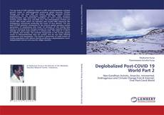 Bookcover of Deglobalized Post-COVID 19 World Part 2
