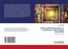 Bookcover of VCO Enabled Quantizer in Continuous-Time Sigma Delta ADC