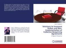 Обложка Solutions to Incessant Strikes and Non-Implementation of Collective Bargaining Agreements