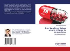 Bookcover of Iron Supplementation among children in Afghanistan