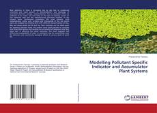 Couverture de Modelling Pollutant Specific Indicator and Accumulator Plant Systems