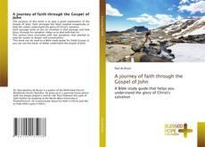 Buchcover von A journey of faith through the Gospel of John