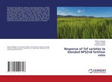 Buchcover von Response of Tef varieties to blended NPSZnB fertiliser rates