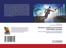 Bookcover of Venture capital investment and SMEs growth