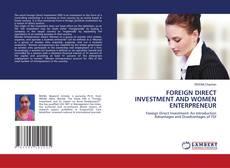 FOREIGN DIRECT INVESTMENT AND WOMEN ENTERPRENEUR kitap kapağı