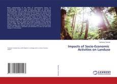 Borítókép a  Impacts of Socio-Economic Activities on Landuse - hoz