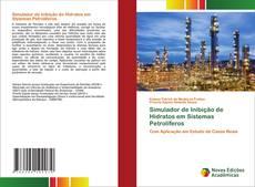 Bookcover of Simulador de Inibição de Hidratos em Sistemas Petrolíferos