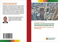 Bookcover of O PAPEL DO ADVOGADO NAS TRANSAÇÕES IMOBILIÁRIAS