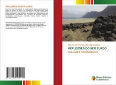 Bookcover of REFLEXÕES DO SER SURDO