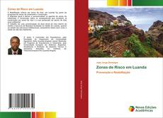 Bookcover of Zonas de Risco em Luanda