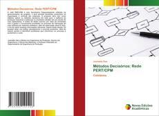 Bookcover of Métodos Decisórios: Rede PERT/CPM
