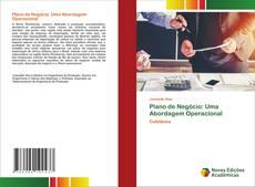 Bookcover of Plano de Negócio: Uma Abordagem Operacional