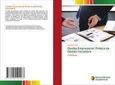 Bookcover of Gestão Empresarial: Prática da Gestão inovadora