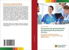 Portada del libro de O processo de gerenciamento da informação de protocolos clínicos