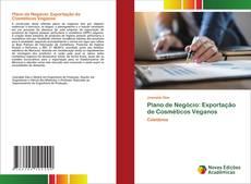 Plano de Negócio: Exportação de Cosméticos Veganos kitap kapağı