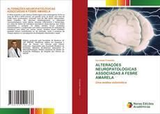 Couverture de ALTERAÇÕES NEUROPATOLÓGICAS ASSOCIADAS À FEBRE AMARELA