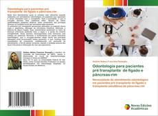 Обложка Odontologia para pacientes pré transplante de fígado e pâncreas-rim
