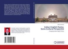 Copertina di Indian English Poetry; Socio-Cultural Perspective