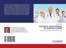 Bookcover of PERSONAL DEVELOPMENT OF NURSING CAREER