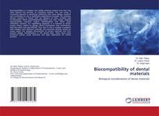 Borítókép a  Biocompatibility of dental materials - hoz