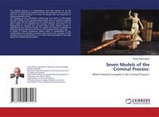 Seven Models of the Criminal Process: kitap kapağı