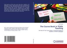 Bookcover of The Course Book in TESOL Teaching