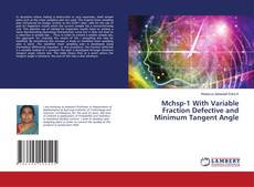 Bookcover of Mchsp-1 With Variable Fraction Defective and Minimum Tangent Angle