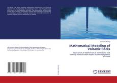 Mathematical Modeling of Volcanic Rocks的封面