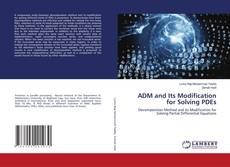 Обложка ADM and Its Modification for Solving PDEs