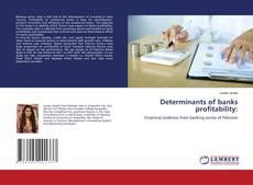 Обложка Determinants of banks profitability:
