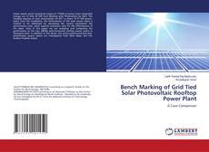 Buchcover von Bench Marking of Grid Tied Solar Photovoltaic Rooftop Power Plant