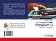 Portada del libro de The Contribution of E-commerce on Country's Social, Economic Level