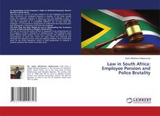 Bookcover of Law in South Africa: Employee Pension and Police Brutality