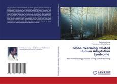 Borítókép a  Global Warming Related Human Adaptation Syndrome - hoz