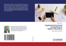 Bookcover of Implementing Social Computing in Higher Education