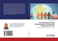 Bookcover of United Nations & the Management of Internally Displaced Persons