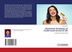 Обложка Marketing Strategies of Credit Card service of SBI
