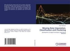 Missing Data Imputation, Classification and Clustering的封面