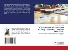 Bookcover of A Hand Book for Educators in Early Childhood Care and Education