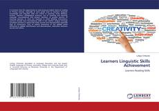 Bookcover of Learners Linguistic Skills Achievement