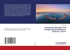 Couverture de Economic Growth and Energy Consumption in Sichuan, China
