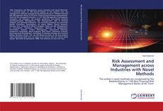 Bookcover of Risk Assessment and Management across Industries with Novel Methods