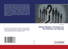 Bookcover of Global Modern Terrorism on the Platform of Identity
