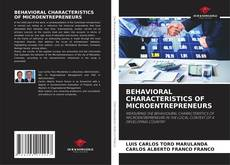 Bookcover of BEHAVIORAL CHARACTERISTICS OF MICROENTREPRENEURS