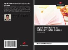 Bookcover of Study of folklore in extracurricular classes