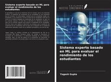Capa do livro de Sistema experto basado en ML para evaluar el rendimiento de los estudiantes