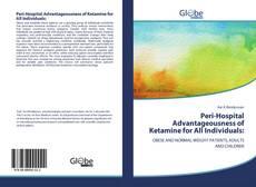 Capa do livro de Peri-Hospital Advantageousness of Ketamine for All Individuals: