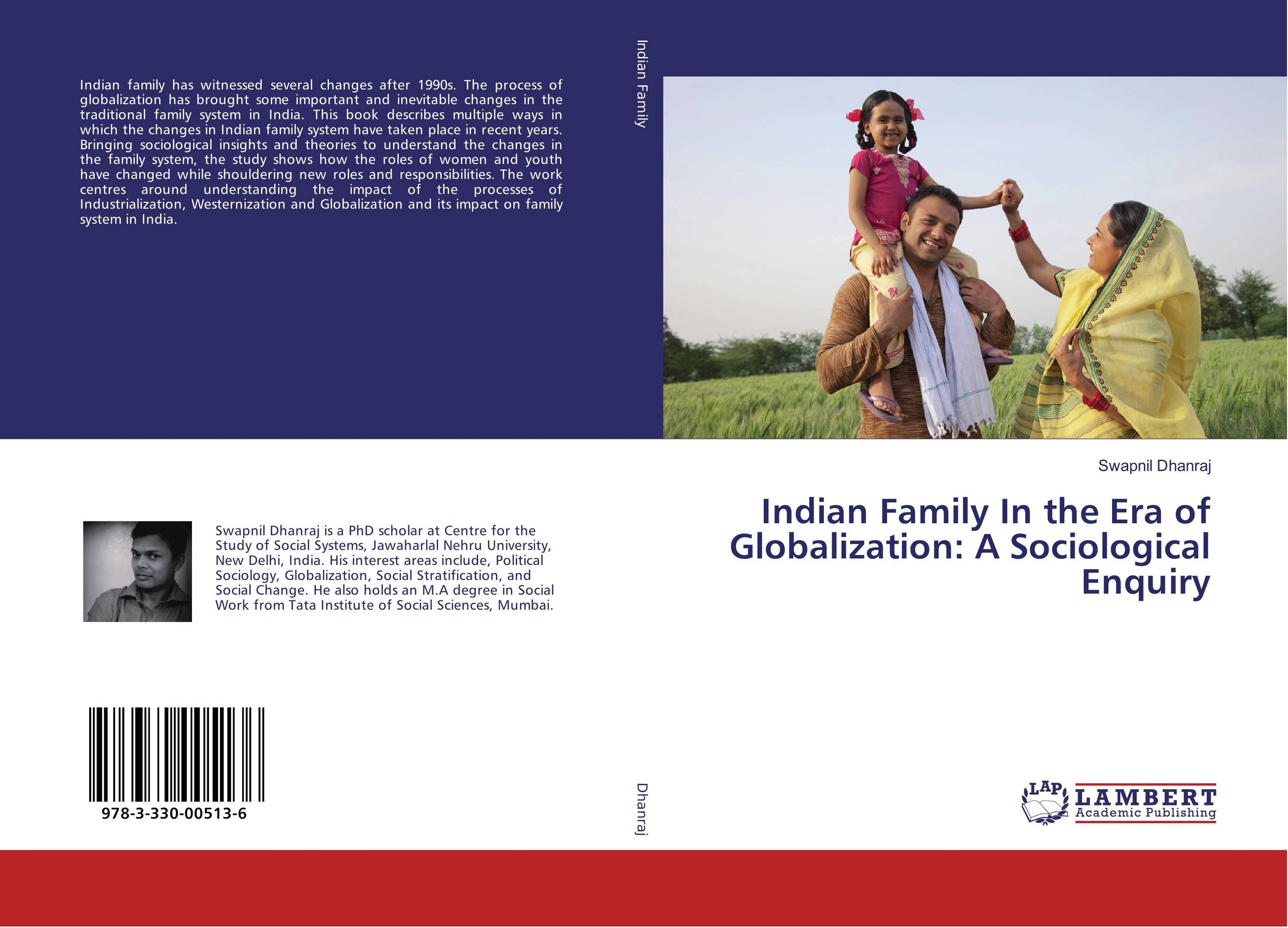 globalisation impact on institution of family in india sociology essay Globalization or globalisation is the  the brookings institution suggested this was  and more remain overlooked when assessing the impact of globalization.