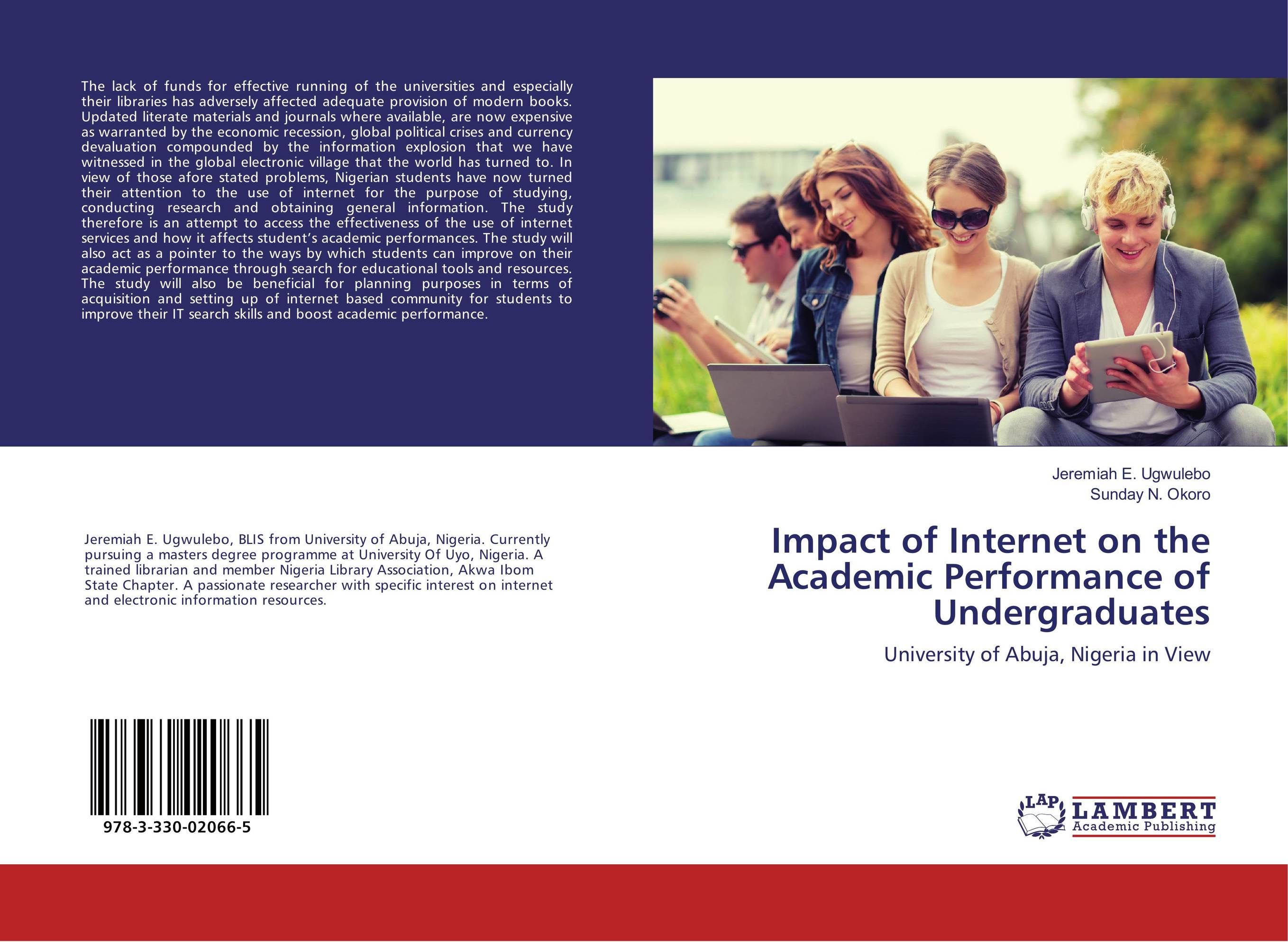 impacts of internet on academic performance Internet resources used by university students in their project, and which effects of the internet are observed during project elicitation phase internet use, especially in education, has been investigated for sometime, and many different studies, exist in.