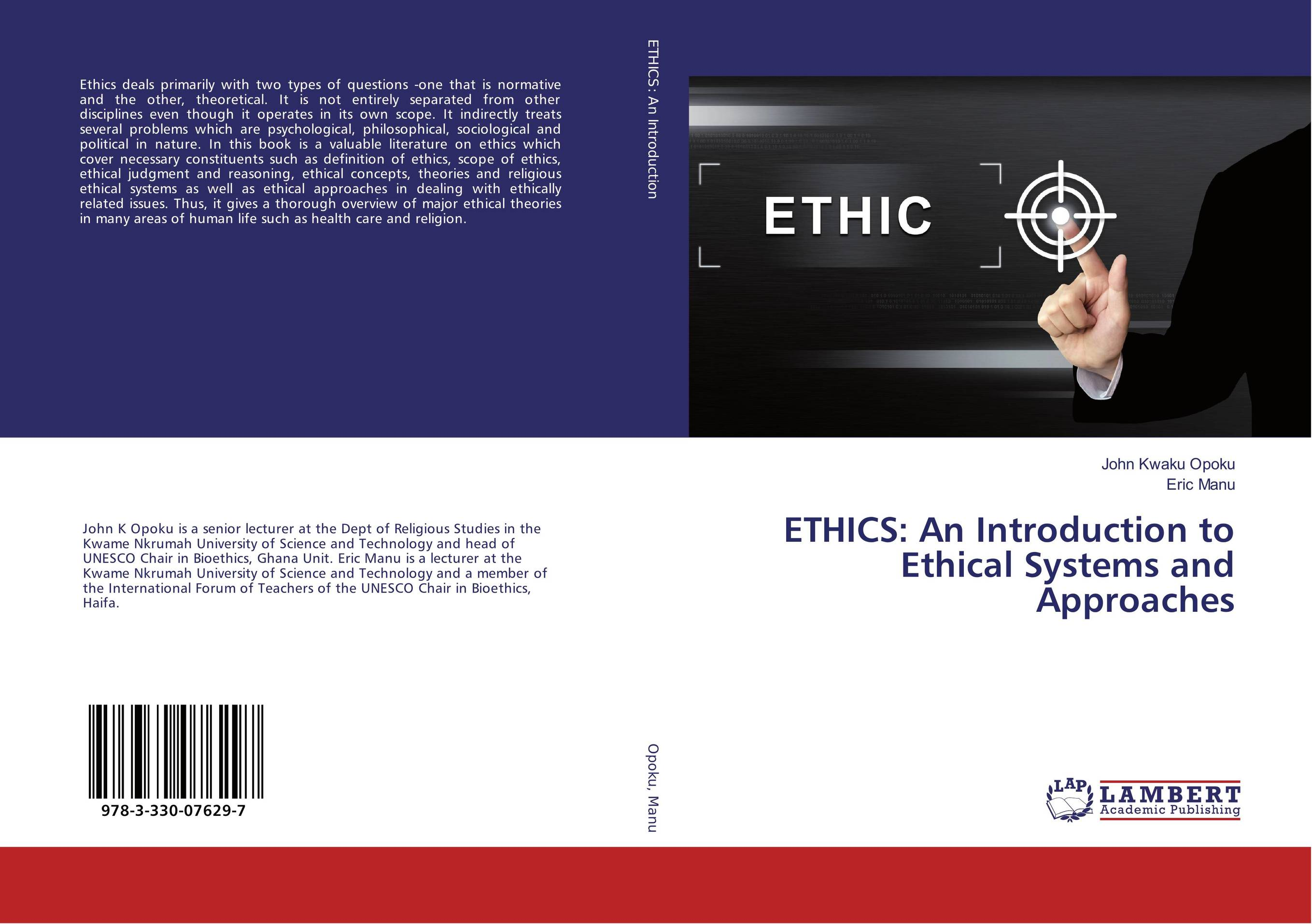 9783330076297 ETHICS An Introduction to Ethical Systems and Approaches John K